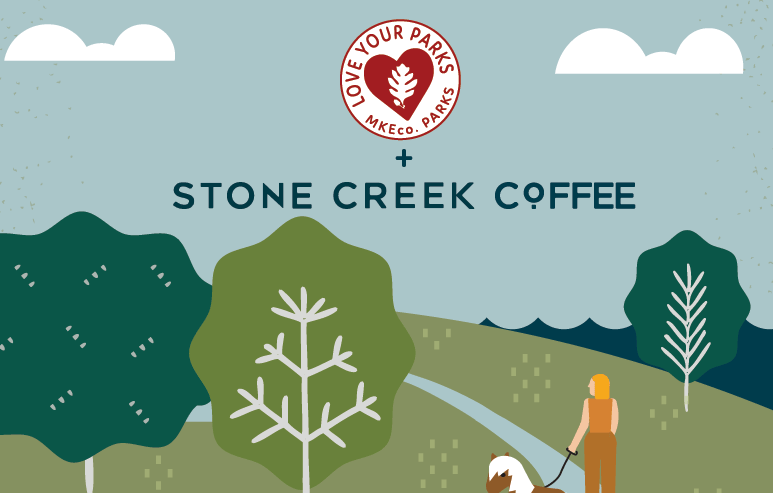 Milwaukee County Parks & Stone Creek Coffee