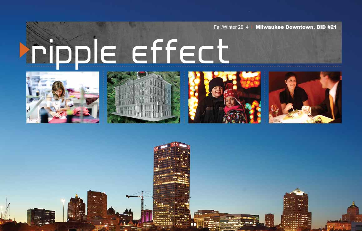 Fall 2014 Milwaukee Downtown Ripple Effect