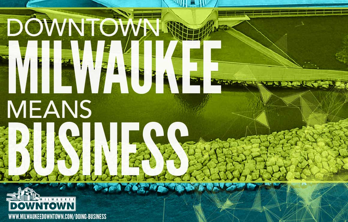 Competitive Advantages Milwaukee Downtown